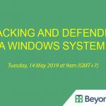 [Webinar-BeyondTrust]: Attacking and Defending a Windows System